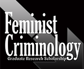Apply Now for the Siegel and Feminist Criminology Graduate Research Awards